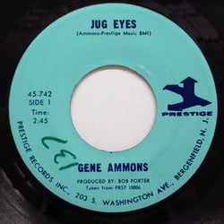 GENE AMMONS - Jug Eyes / He's A Real Gone Guy