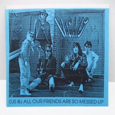 "PAGANS - (Us &) All Our Friends Are SO Messed Up (US Promo 7"")"