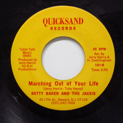 BETTY BAKER & THE JAXSIS - Marching Out Of Your Life (Quicksand-101)