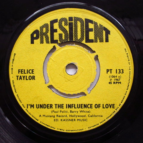 FELICE TAYLOR - I'm Under The Influence Of Love (UK)