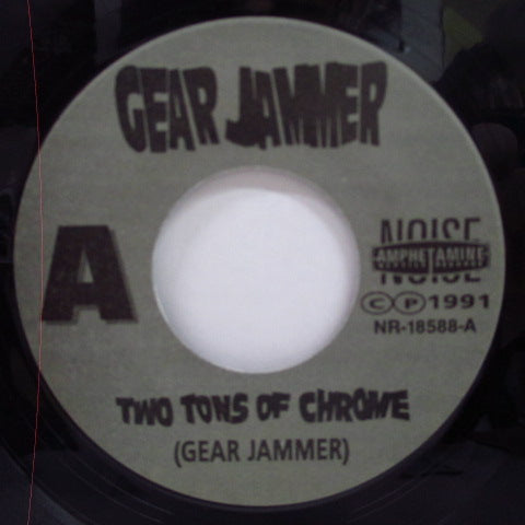 "GEAR JAMMER - Two Tons Of Chrome (US 400 Ltd.7"")"