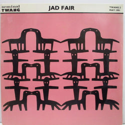 "JAD FAIR - The Making Of The Album (UK Orig.7"")"