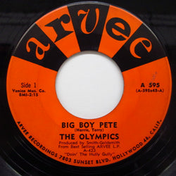 OLYMPICS - Big Boy Pete / The Slop (Orig)