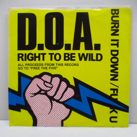 "D.O.A. - Right To Be Wild (US reissue 7"")"