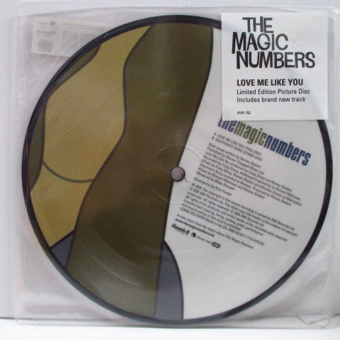 "MAGIC NUMBERS, THE - Love Me Like You (UK Ltd.Picture 7"")"