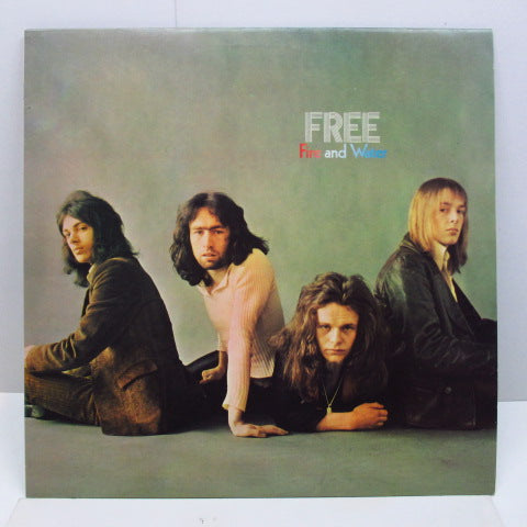 FREE - Fire And Water (UK 70's Reissue Blue Rim)