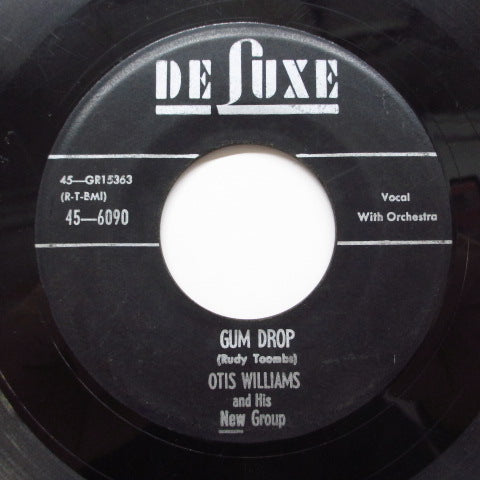 OTIS WILLIAMS & HIS NEW GROUP - Gum Drop (Orig)
