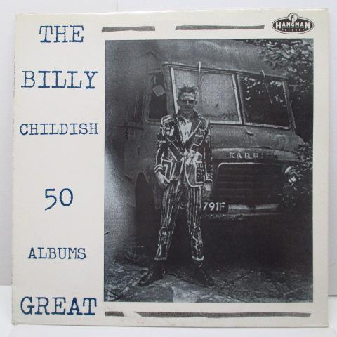 BILLY CHILDISH  - 50 Albums Great (UK Orig.LP)