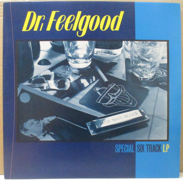 DR.FEELGOOD (ドクター・フィールグッド)  - Mad Man Blues / Special Six Track LP (UK-France Orig.MLP)