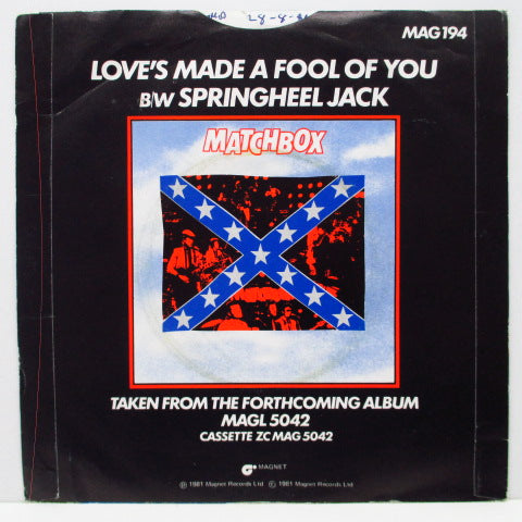 "MATCHBOX - Love's Made A Fool Of You (UK Orig.7""+PS)"