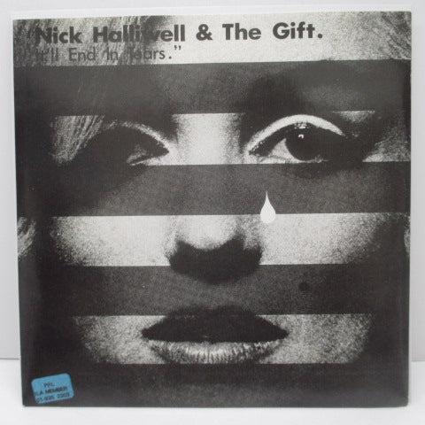 "NICK HALLIWELL & THE GIFT - It'll End In Tears / Crashing Down (UK RE 7"")"