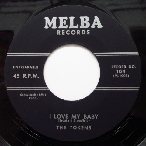 TOKENS (NEIL SEDAKA) - I Love My Baby / While I Dream (Orig)