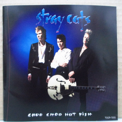 STRAY CATS - Choo Choo Hot Fish (Japan Orig.CD)