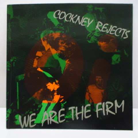 COCKNEY REJECTS - We Are The Firm (UK Orig.LP)