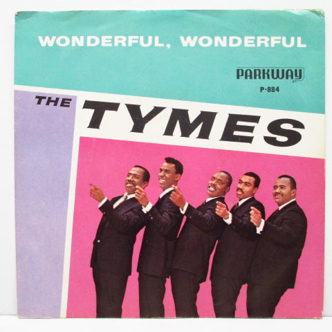 "TYMES - Wonderful! Wonderful! (US Orig.7""+PS)"