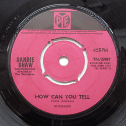SANDIE SHAW - How Can You Tell (UK Orig:Round Center)