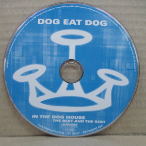 DOG EAT DOG-In The Dog House-The Best And The Rest (Promo.Enhanced CD)