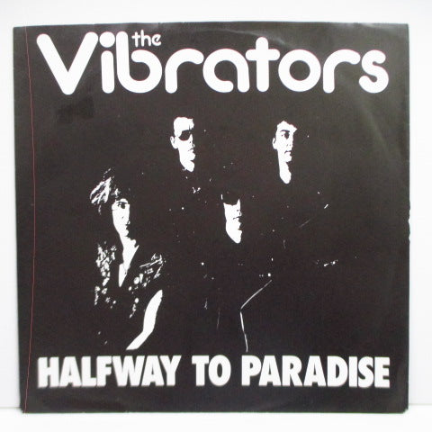 "VIBRATORS, THE - Halfway To Paradise (UK Orig.7"")"