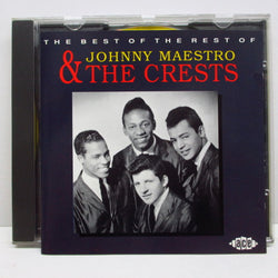 JOHNNY MAESTRO & THE CRESTS - The Best Of The Rest Of (ドイツ CD)