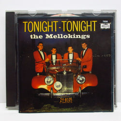 MELLO KINGS (MELLO-KINGS) - Tonight-Tonight (US CD)