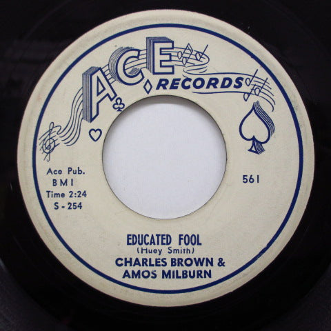 CHARLES BROWN & AMOS MILBURN - Educated Fool / I Want To Go Home