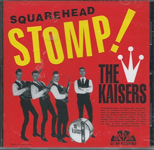 KAISERS - Squarehead Stomp ! (US Reissue Mono LP/New)