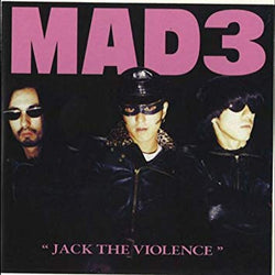 MAD 3 - Jack The Violence (CD)