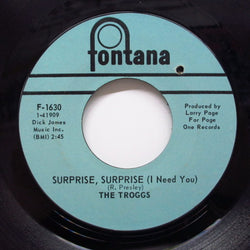 TROGGS - Surprise, Surprise (I Need You) (US Orig)