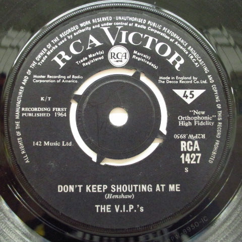 "V.I.P.'S - Don't Keep Shouting At Me (UK Orig.7""+CS)"