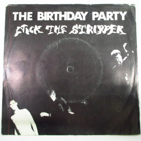 "BIRTHDAY PARTY, THE - Nick The Stripper (OZ Orig.7"")"