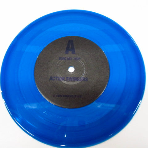 "ACTION SWINGERS - Bum My Trip (US Ltd.Blue Vinyl 7"")"