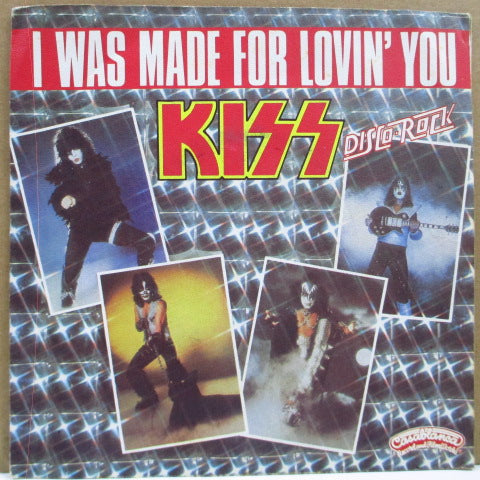 "KISS - I Was Made For Lovin' You (France Orig.7""+PS)"