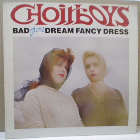 BAD DREAM FANCY DRESS - Choirboys Gas (UK Orig.LP)