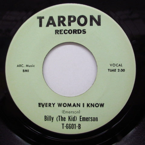 BILLY (The Kid) EMERSON - Every Woman I Know  / I Took It So Hard