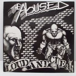ABUSED, THE - Loud And Clear