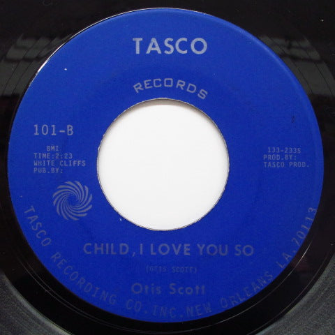OTIS SCOTT - Child, I Love You So / Groovin' Soul (Orig)