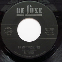 PAT LUNDY - I'm Your Special Fool
