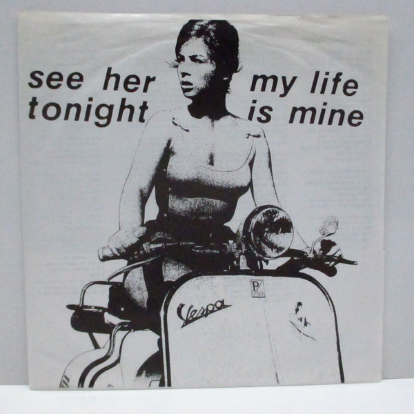 "SEE HER TONIGHT - My Life Is Mine (Japan Orig.7"")"