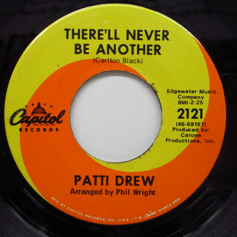 PATTI DREW - There'll Never Be Another (Orig)