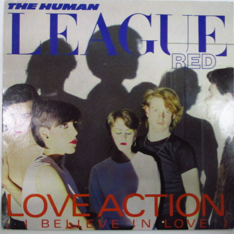 "HUMAN LEAGUE, THE - Love Action - I Believe In Love (UK Orig.7"")"