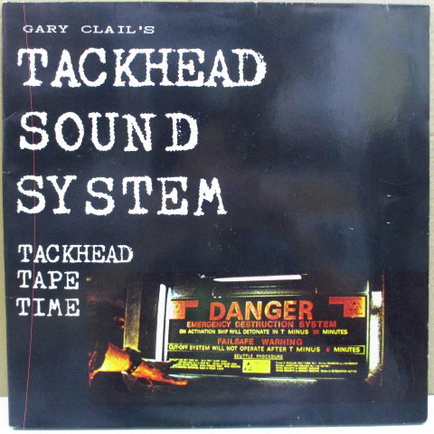 Gary Clail's TACKHEAD SOUND SYSTEM - Tackhead Tape Time (German Orig.LP)