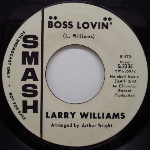 LARRY WILLIAMS - Boss Lovin' / Call On Me (US Promo)