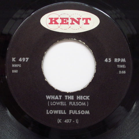 LOWELL FULSON (FULSOM) - What The Heck / The Sweetest Thing
