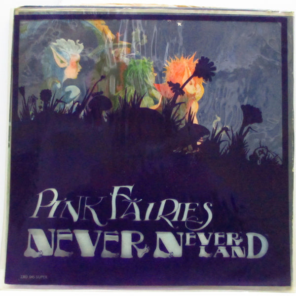 PINK FAIRIES (ピンク・フェアリーズ)  - Never Never Land (UK Orig.Black Vinyl LP+Inner/Outer PVC)