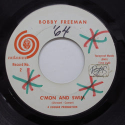 BOBBY FREEMAN - C'mon And Swim (White Label)