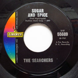 SEARCHERS - Sugar And Spice (US Orig.)