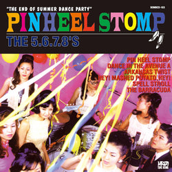 5.6.7.8'S - Pin Heel Stomp (限定紙ジャケCD)