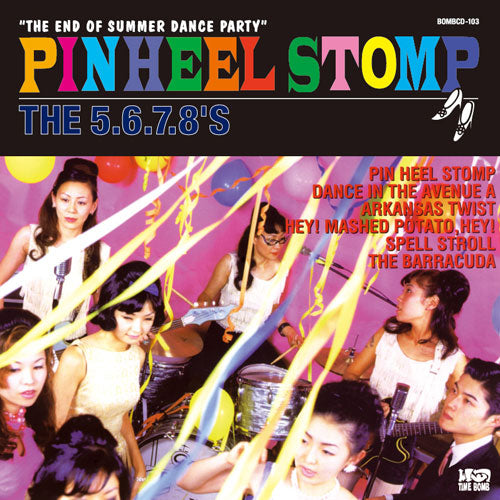 5.6.7.8'S - Pin Heel Stomp (限定LP)
