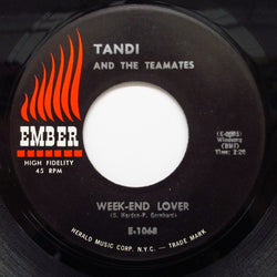 TANDI & THE TEAMATES - Week-End Lover / Trampoline Queen