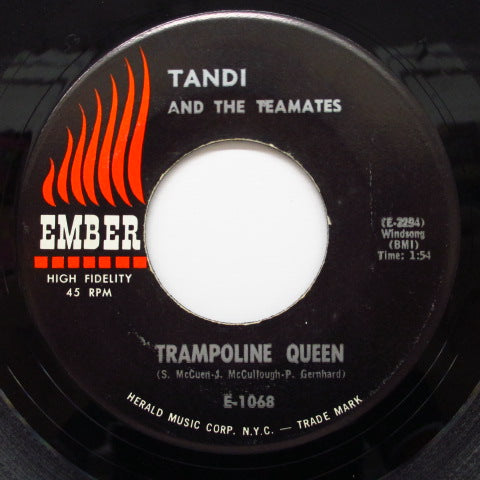TANDI & THE TEAMATES-Week-End Lover / Trampoline Queen